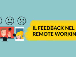 Feedback smartworking homeworking remoteworking leadership intelligenza emotiva